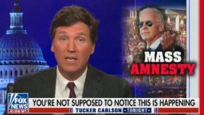 Tucker Carlson slams Biden's border policy